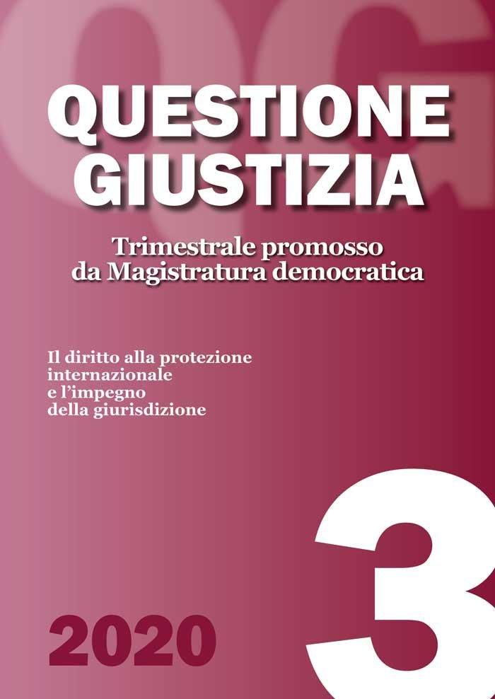 Il diritto alla protezione internazionale e l'impegno della giurisdizione